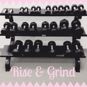 Rise and Grind 1