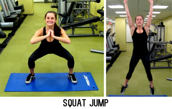 Deep squat followed by an explosive jump, landing back into a squat. Continue for 30 seconds without stopping.