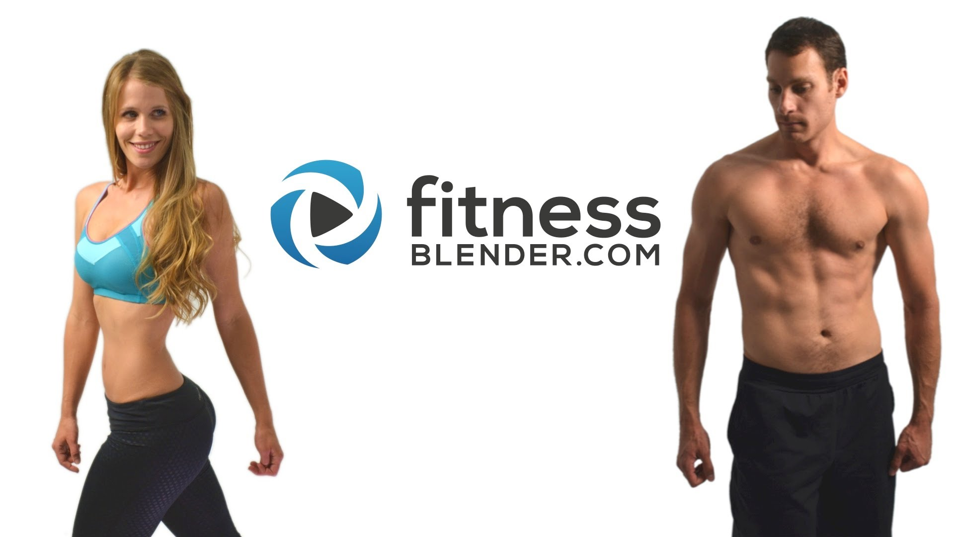Fitness Blender The best FREE workout videos